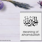 Meaning of Alhamdulillah
