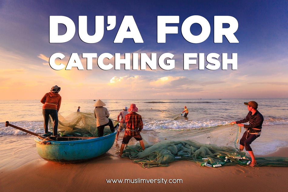 What is the Dua for Catching Fish in Islam