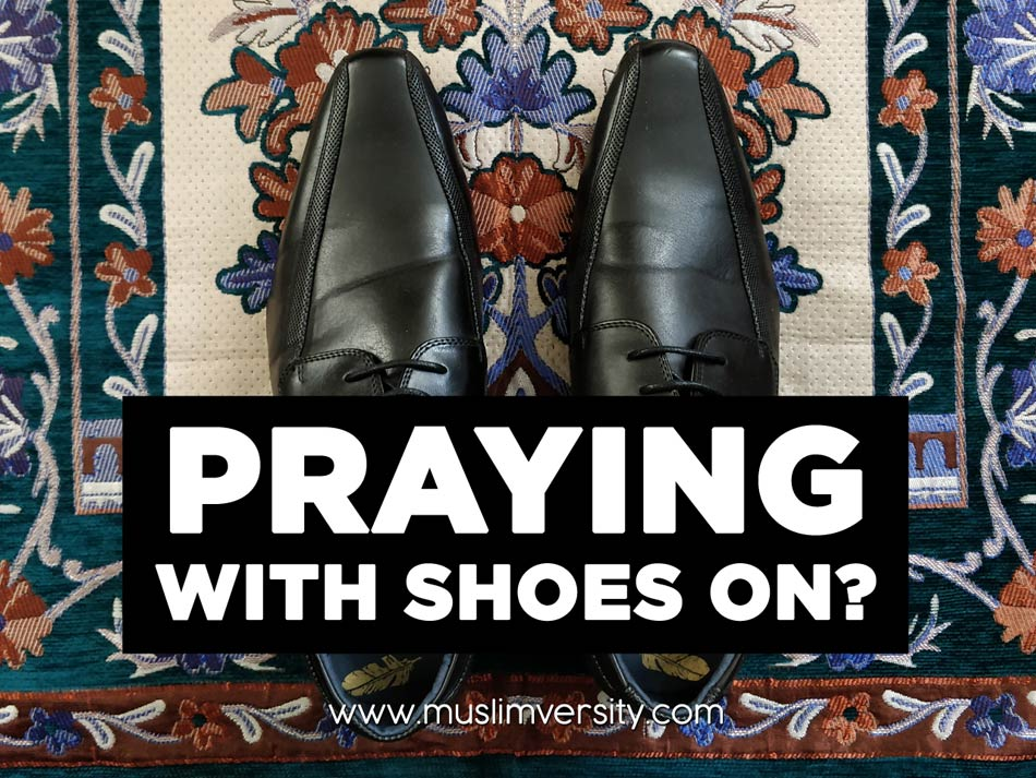 Praying with Shoes on?