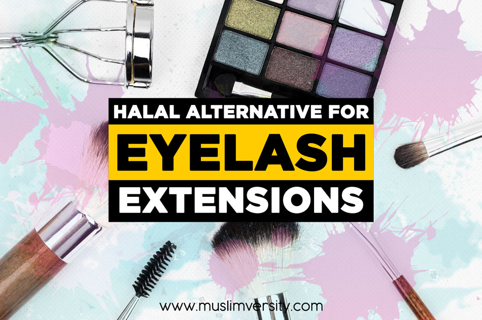 Halal alternatives for Eyelash Extensions